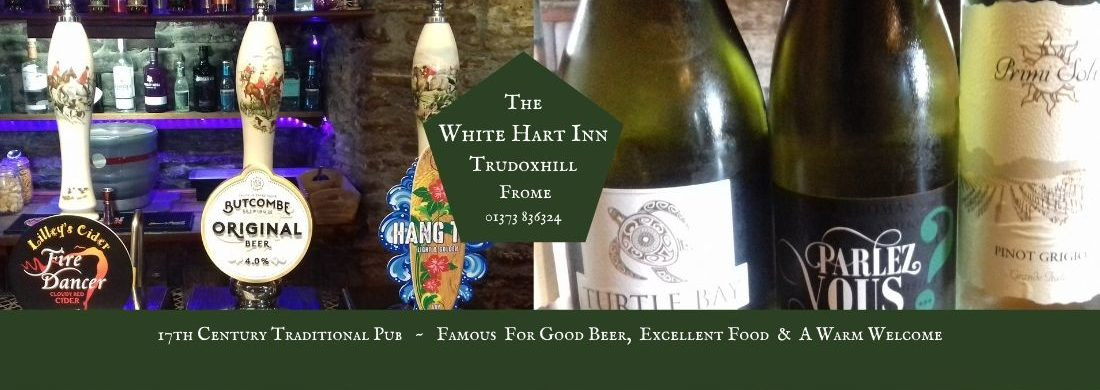 White Hart Inn at Trudoxhill, Near Frome, Traditional 17th century pub, famouus for good homecooked food, real ale, fine wines and good company