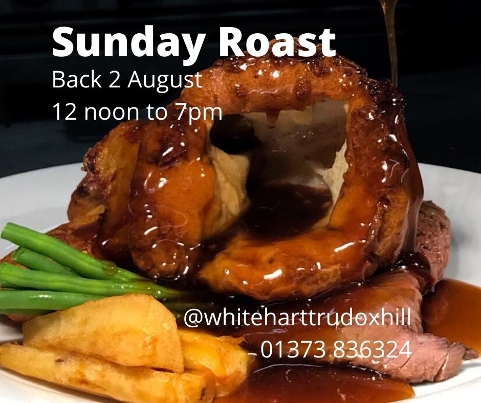 Sunday Roasts from 2 August . Book your table now on 01373 836324.